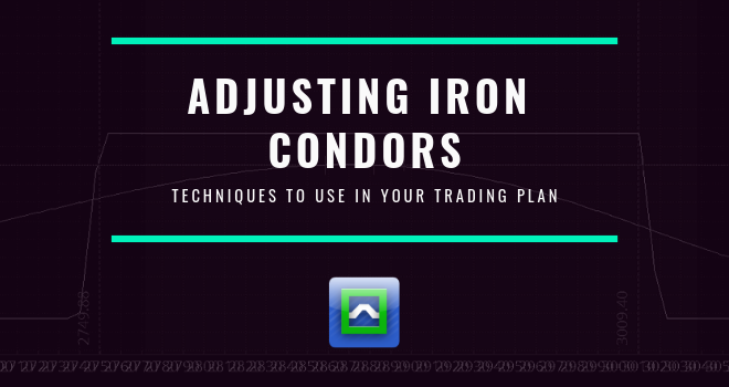 Simple Iron Condor Adjustments to Avoid Wiping Out Your Account