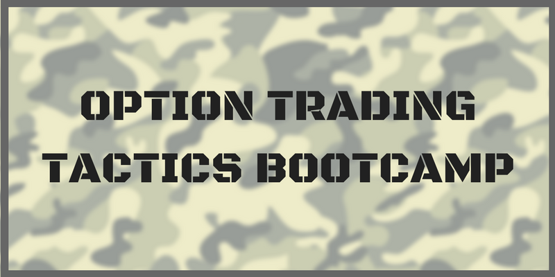 Option Trading Tactics Bootcamp