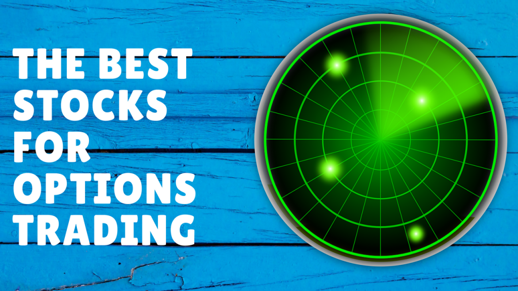 Best stocks for option trading
